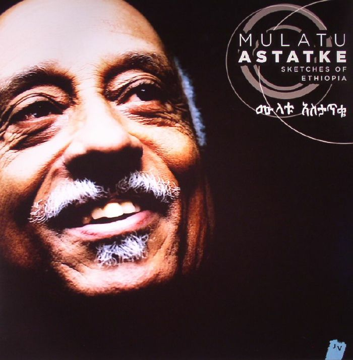 ASTATKE, Mulatu - Sketches Of Ethiopia