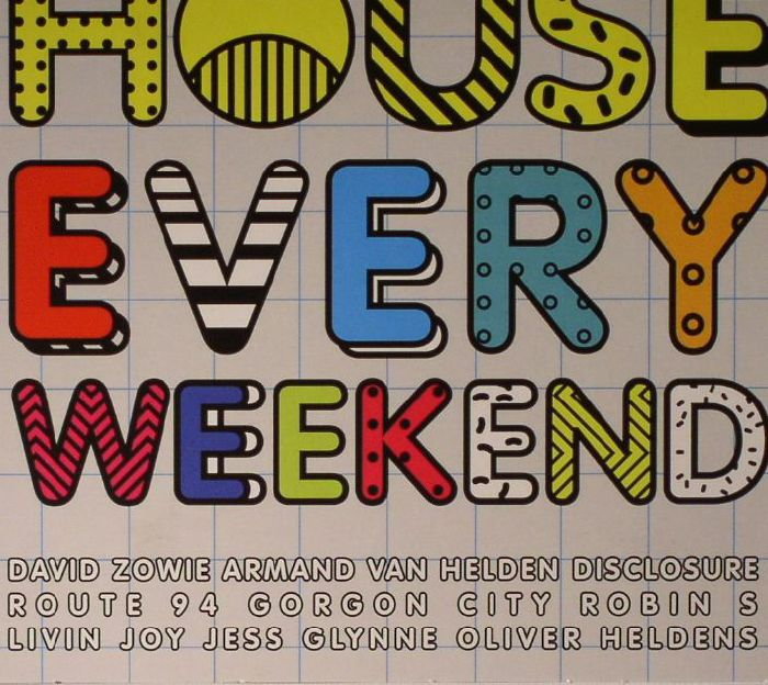 ZOWIE, David/VARIOUS - House Every Weekend