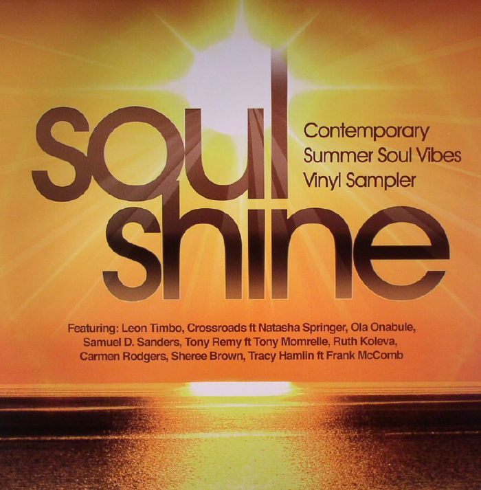 TEE, Ralph/VARIOUS - Soul Shine: Contemporary Summer Soul Vibes Vinyl Sampler