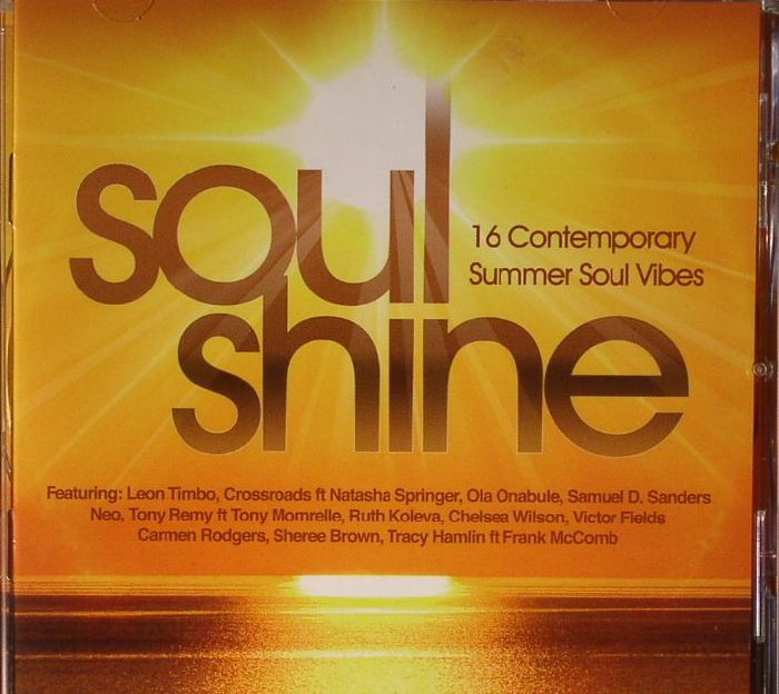 VARIOUS - Soul Shine: 16 Contemporary Summer Soul Vibes