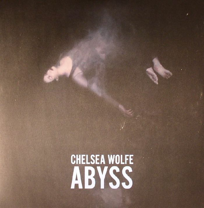WOLFE, Chelsea - Abyss