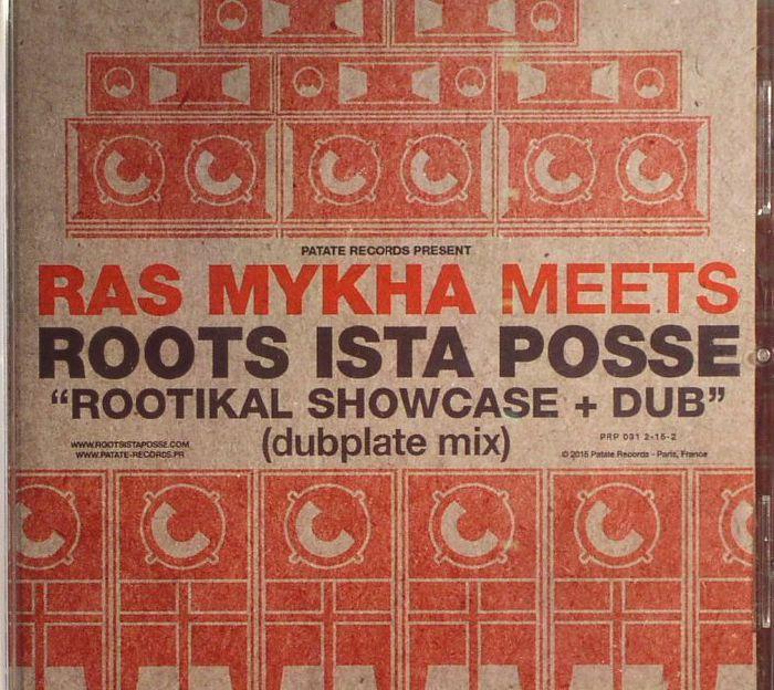 RAS MYKHA meets ROOTS ISTA POSSE - Rootikal Showcase & Dub (Dubplate Mix)