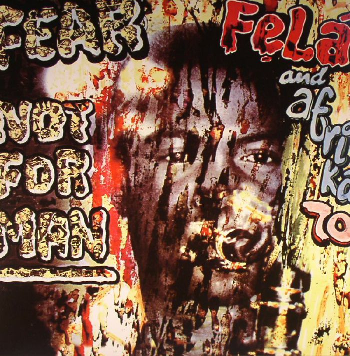 KUTI, Fela/AFRIKA 70 - Fear Not For Man