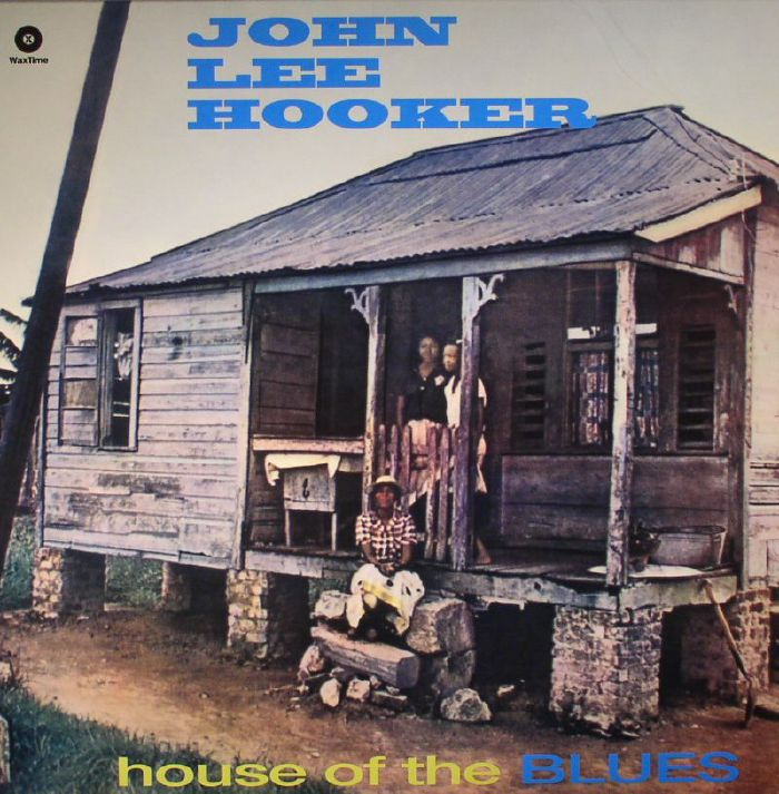 HOOKER, John Lee - House Of The Blues