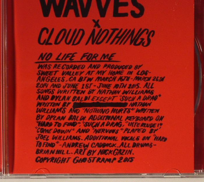WAVVES/CLOUD NOTHINGS - No Life For Me