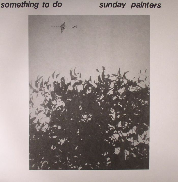 SUNDAY PAINTERS - Something To Do
