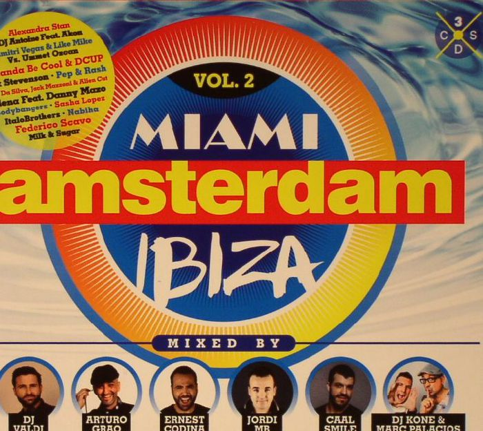 DJ VALDI/ARTURO GRAO/ERNEST CODINA/JORDI MB/CAAL SMILE/DJ KONE & MARC PALACIOS/VARIOUS - Miami Amsterdam Ibiza:The Original Dance Sessions Vol 2