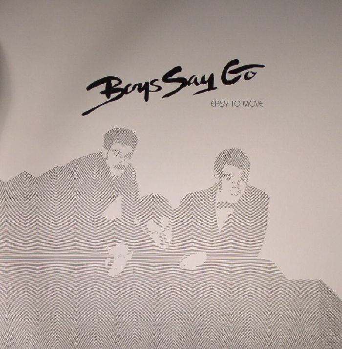 BOYS SAY GO - Easy To Move