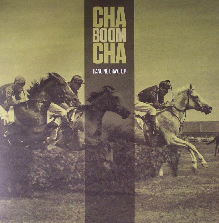 CHA BOOM CHA - Dancing Brave EP