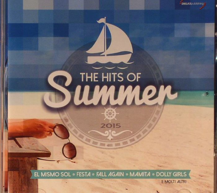 VARIOUS - The Hits of Summer 2015