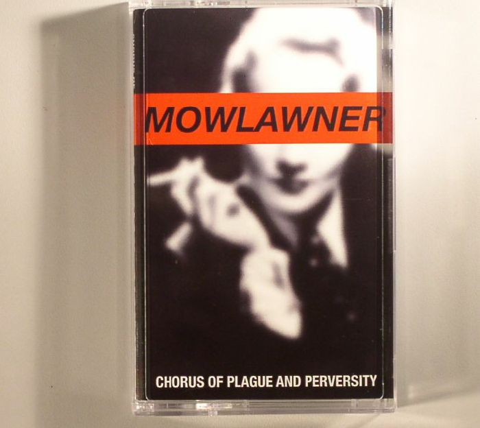 MOWLAWNER - Chorus Of Plague & Perversity