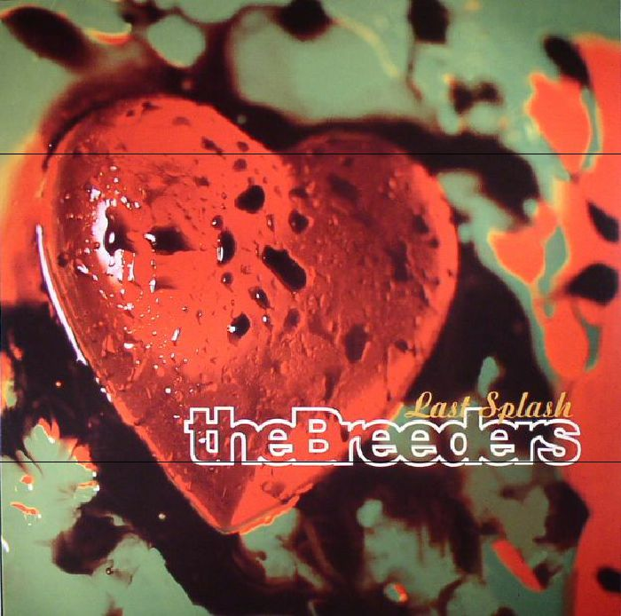 BREEDERS - Last Splash (reissue)