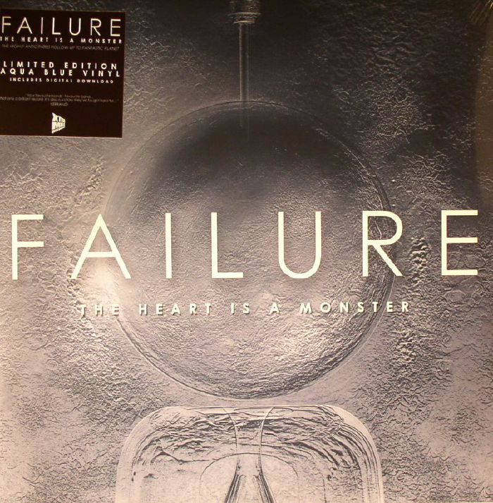 FAILURE - The Heart Is A Monster