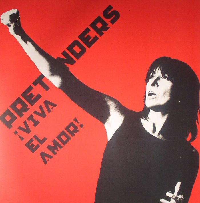 PRETENDERS, The - Viva El Amor