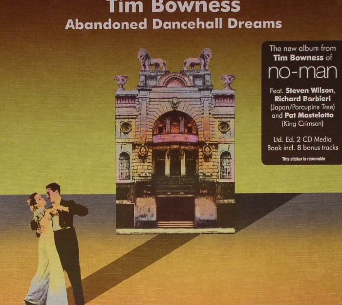 BOWNESS, Tim - Abandoned Dancehall Dreams