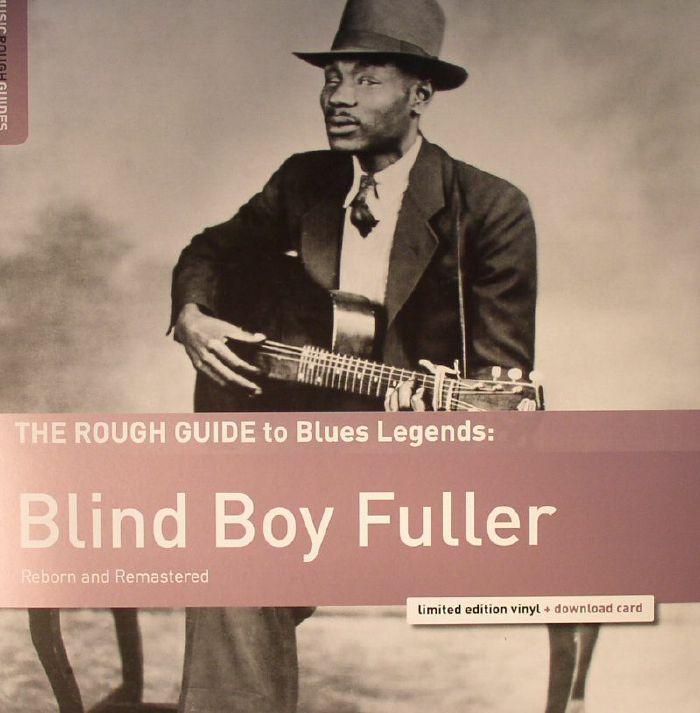 BLIND BOY FULLER - The Rough Guide To Blues Legends: Blind Boy Fuller (remastered)