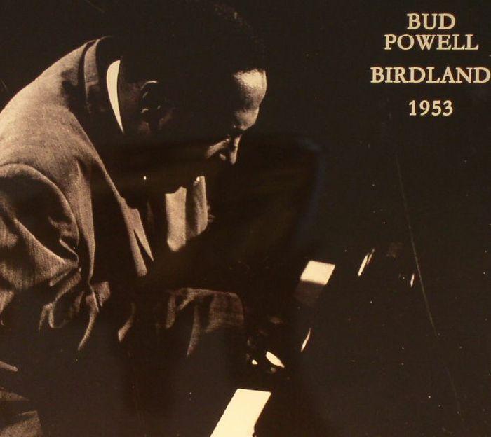 POWELL, Bud - Birdland 1953