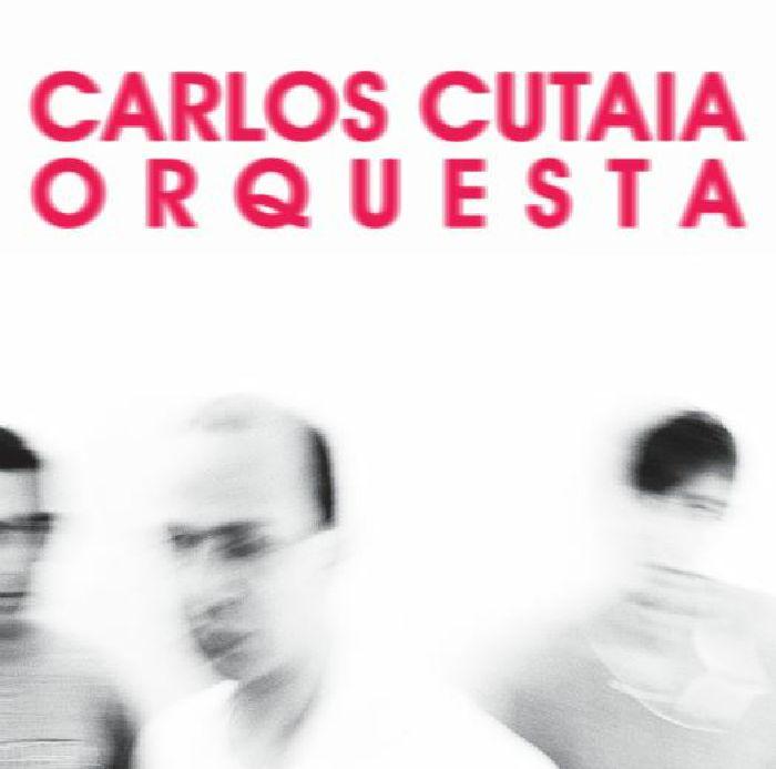 CUATAIA, Carlos - Orquesta