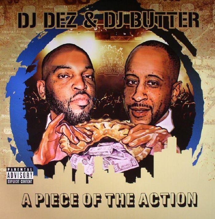DJ DEZ/DJ BUTTER - A Piece Of The Action