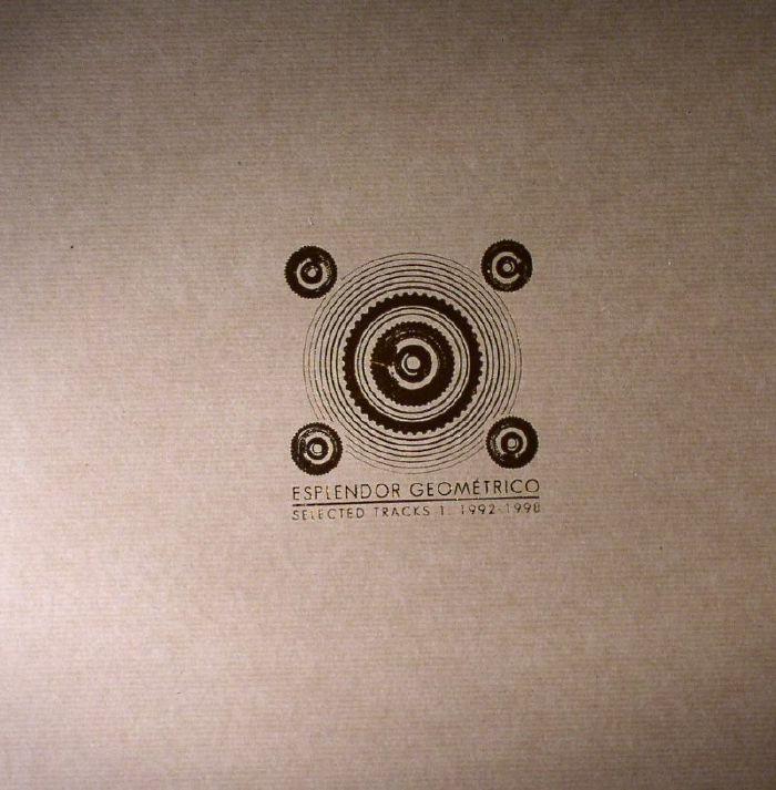 ESPLENDOR GEOMETRICO - Selected Tracks 1: 1992-1998