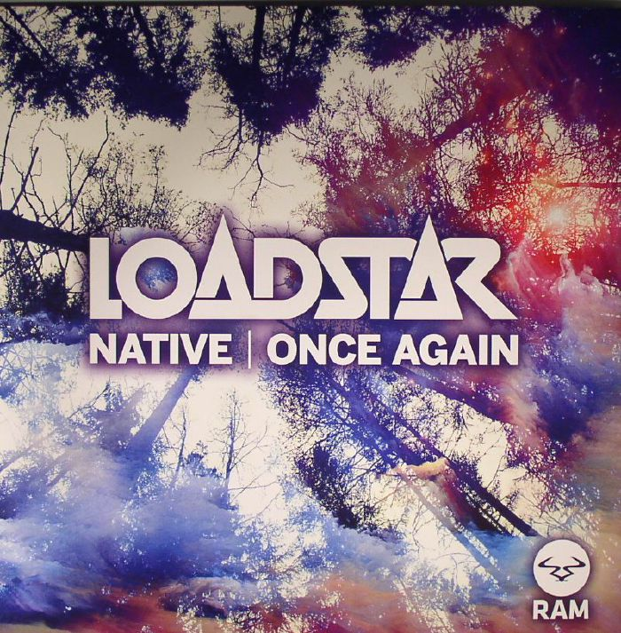 LOADSTAR - Native/Once Again