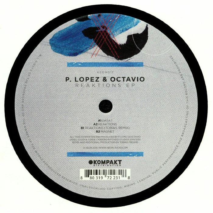 LOPEZ, P/OCTAVIO - Reaktions EP