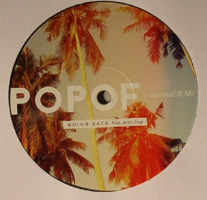 POPOF/ANIMAL & ME feat ARNO JOEY - Going Back