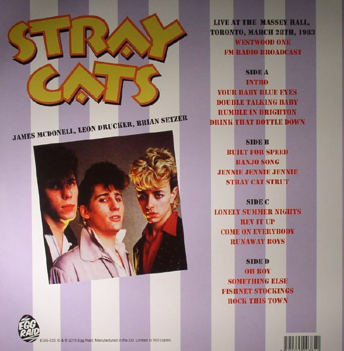 STRAY CATS - Live At The Massey Hall Toronto March 28 1983: FM Radio Broadcast