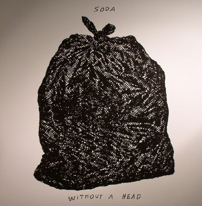 SODA - Without A Head