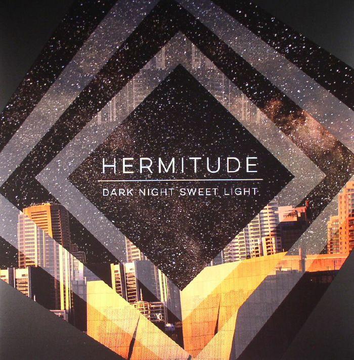 HERMITUDE - Dark Night Sweet Light