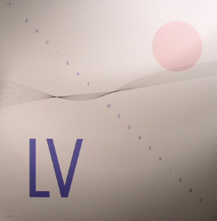 LV - Ancient Mechanisms