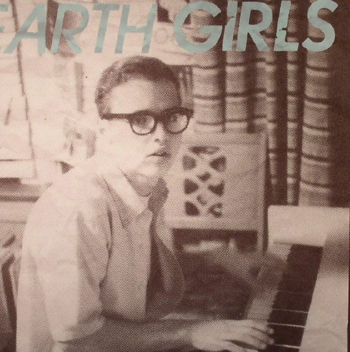 EARTH GIRLS - Someone I'd Like To Know EP