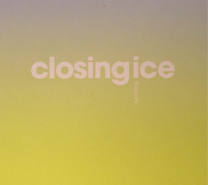 SENKING - Closing Ice