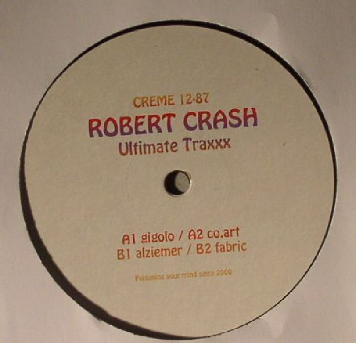 CRASH, Robert - Ultimate Traxxx