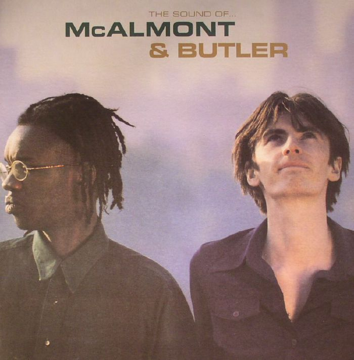 McALMONT & BUTLER - The Sound Of McAlmont & Butler: Deluxe Edition (remastered)