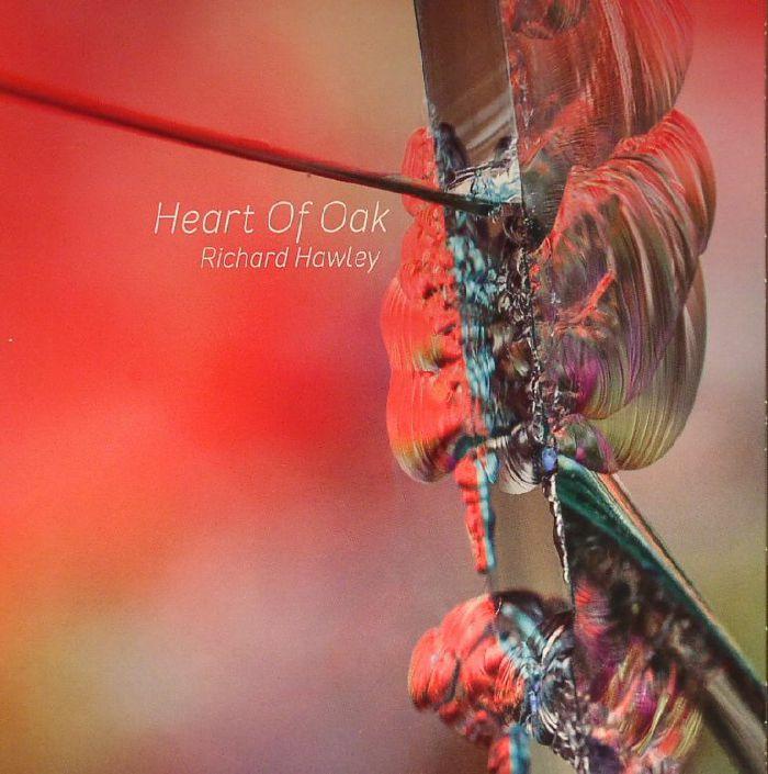 HAWLEY, Richard - Heart Of Oak