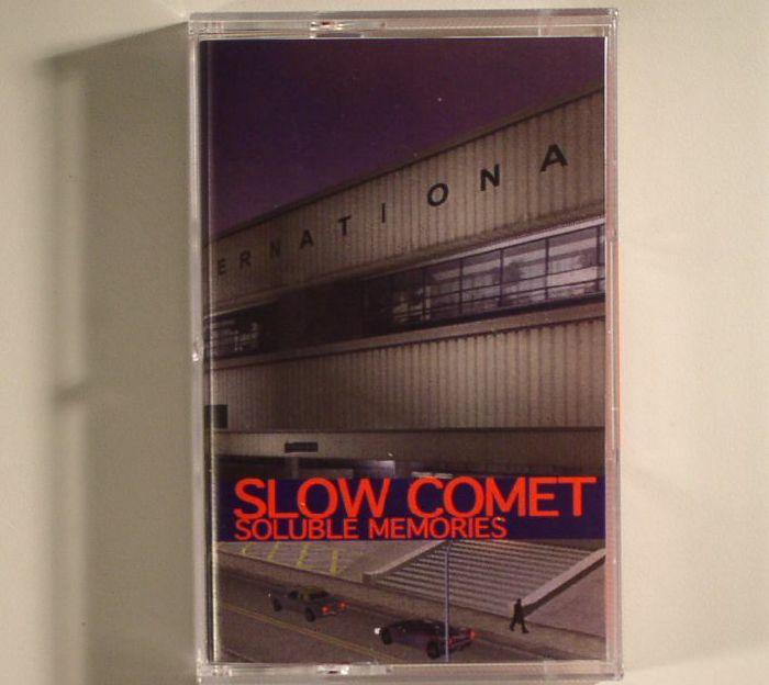 SLOW COMET - Soluble Memories