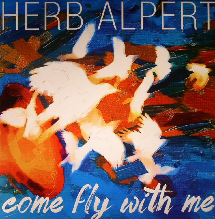 ALPERT, Herb - Come Fly With Me