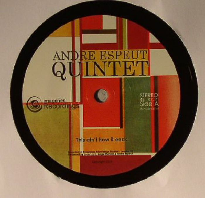 ANDRE ESPEUT QUINTET - This Ain't How It Ends