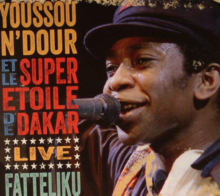 N'DOUR, Youssou/LE SUPER ETOILE DE DAKAR - Fatteliku Live