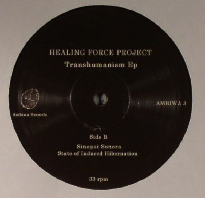 HEALING FORCE PROJECT - Transhumanism EP