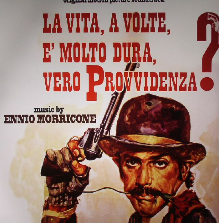 MORRICONE, Ennio - La Vita A Volte E Molto Dura Vero Provvidenza? (Soundtrack)