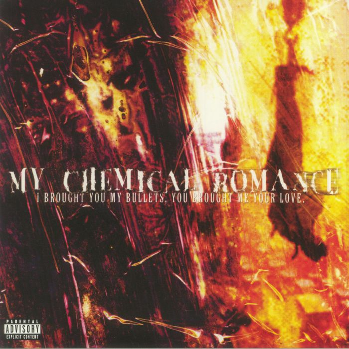 MY CHEMICAL ROMANCE I Brought You My Bullets You Brought ...