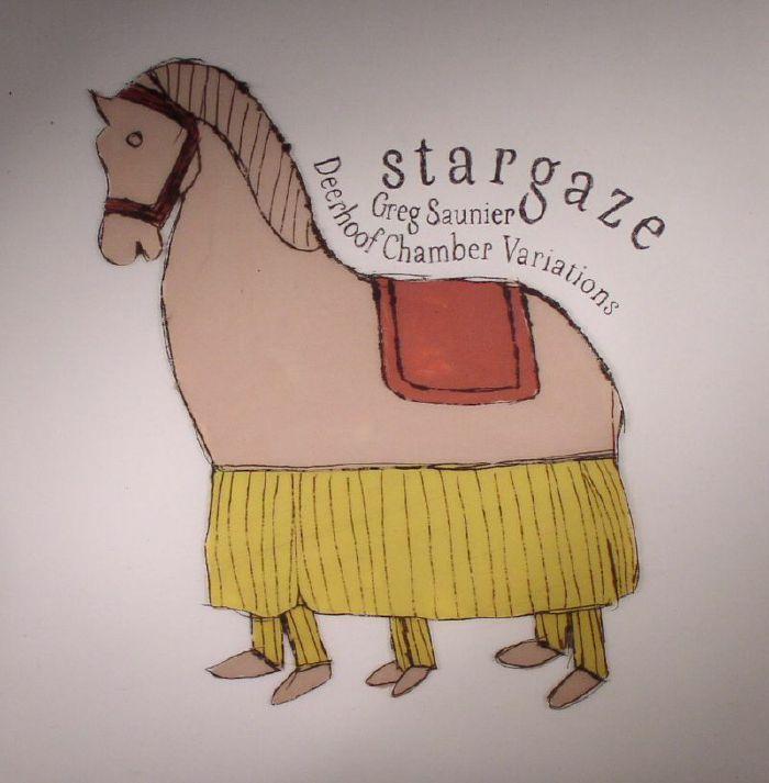 STARGAZE/GREG SAUNIER - Deerhoof Chamber Variations