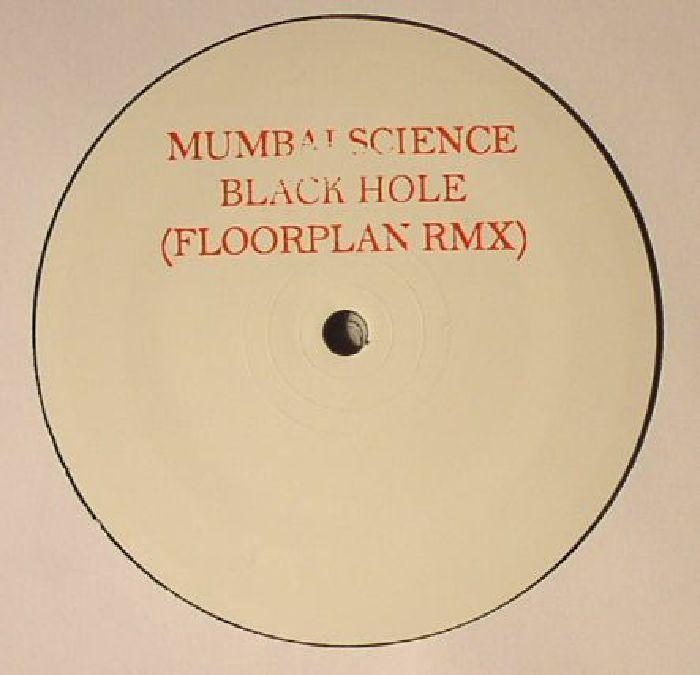MUMBAI SCIENCE - Black Hole (Floorplan remix)