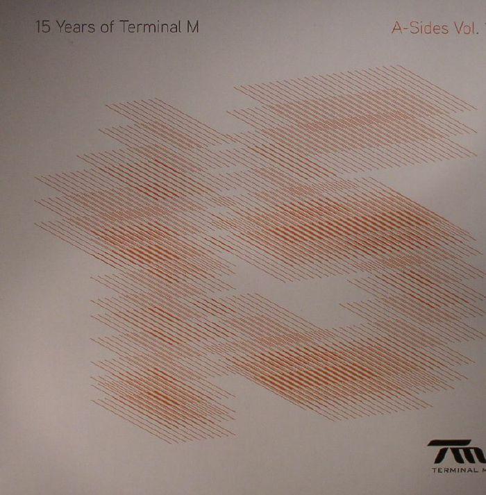 ANNA/LUCA M/JUST2/ALEX RISE/PIG&DAN/MARK REEVE/ALEXANDER AUREL - 15 Years Of Terminal M: A Sides Vol 1