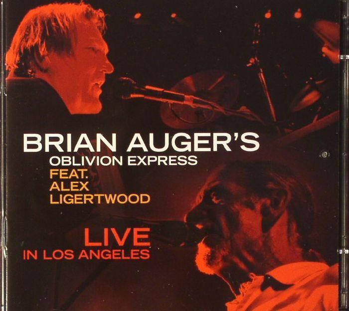 BRIAN AUGER S OBLIVION EXPRESS Feat ALEX LIGERTWOOD Live