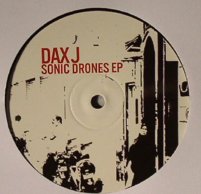 DAX J - Sonic Drones EP