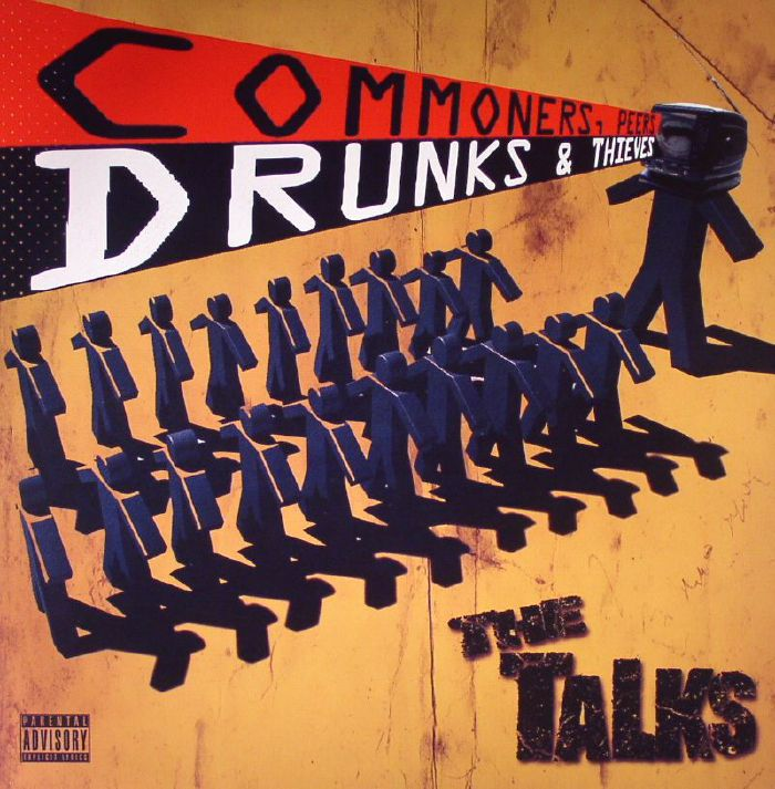 TALKS, The - Commoners, Peers, Drunks & Thieves