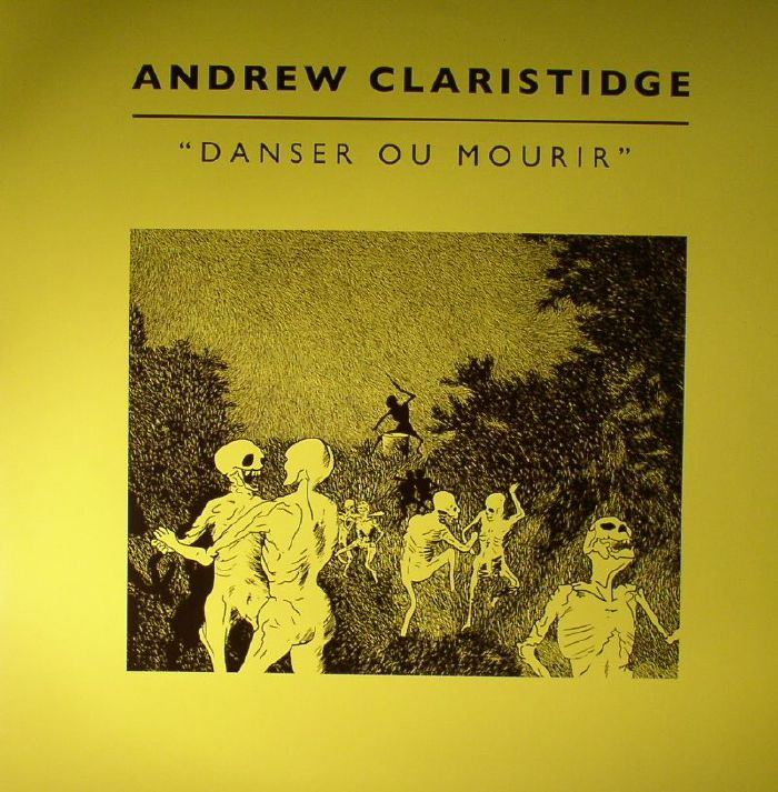 CLARISTIDGE, Andrew - Danser Ou Mourir